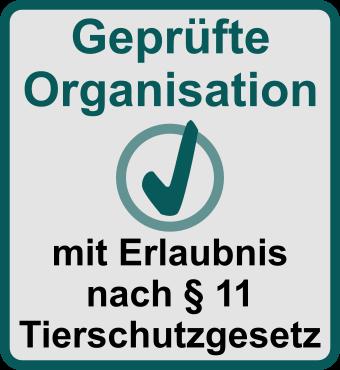 Geprüfte Organisation nach §11 Tierschutzgesetzt